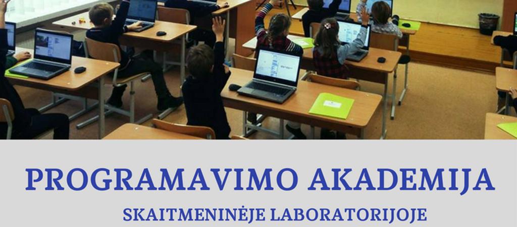 Dėmesio:  Programavimo akademijos užsiėmimai VGTU inžinerijos licėjuje!