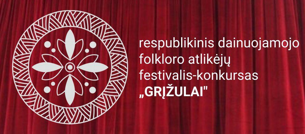 """""""GRĮŽULAI"""" – pirmasis respublikinis dainuojamojo folkloro festivalis-konkursas"""