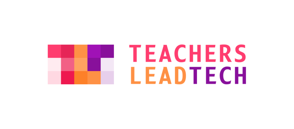 Teachers Lead Tech jau licėjuje